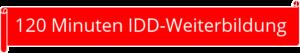 120min IDD-Weiterbildung
